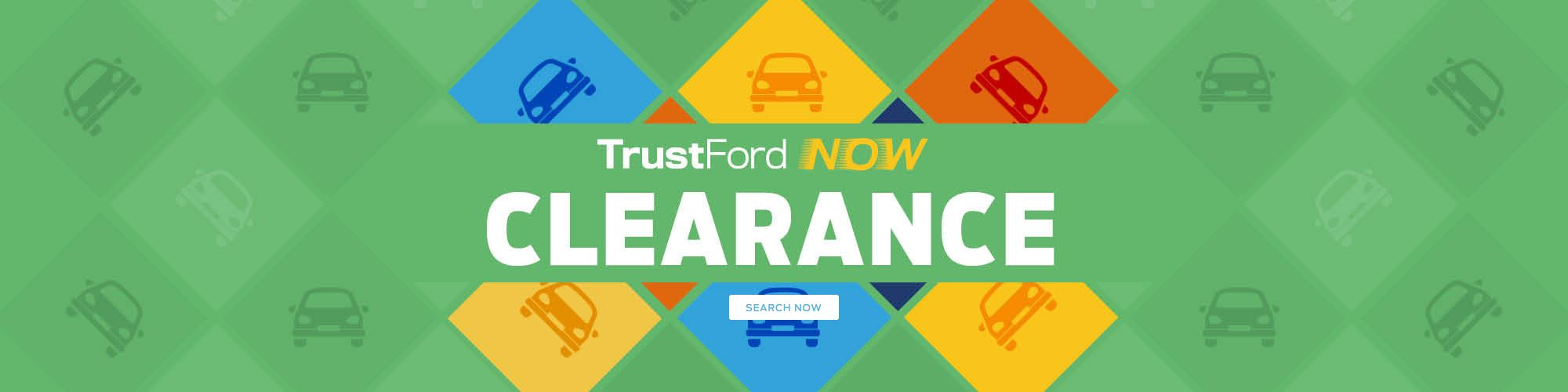 Trust Now Clearance
